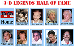 3-D Legends Hall Of Fame Website A look back in time to remember some amazing people who enriched our lives. They brought us the marvels of stereoscopic images, equipment, experimentation, techniques and brilliance. Curated by Susan Pinsky.